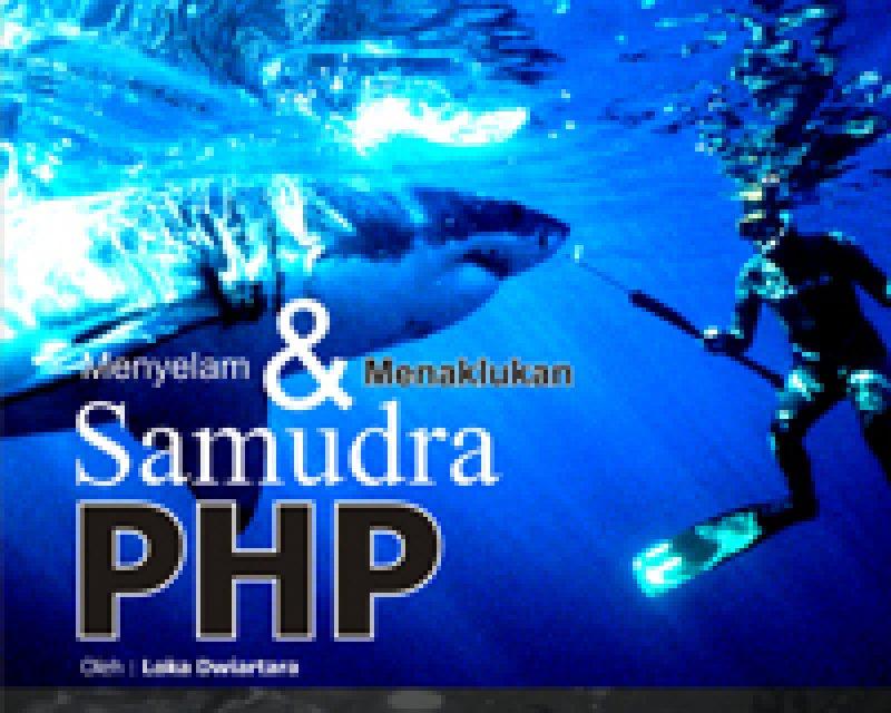 Ebook PHP Free Download : Menyelam dan Menaklukan Samudra PHP