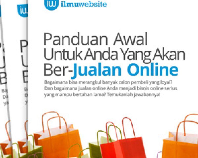 Segera Hadir : Ebook Panduan Dalam BerJualan Online. Gratis!