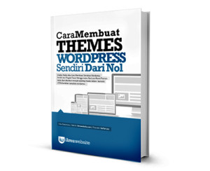 Ebook Cara Membuat Template Wordpress Sendiri. Gratis!