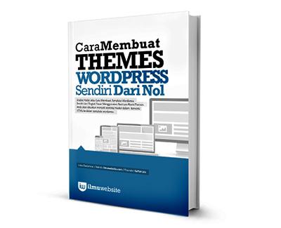 Ebook Cara Membuat Template WordPress Sendiri. Gratis!